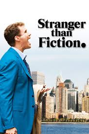 Stranger than Fiction:  Tu vida contada por otro